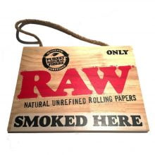 RAW Smoked Here Wood Sign 30x23cm